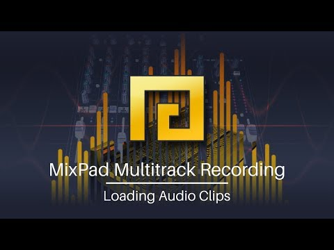 MixPad Audio Mixing Software   Introduction to Loading Audio Clips