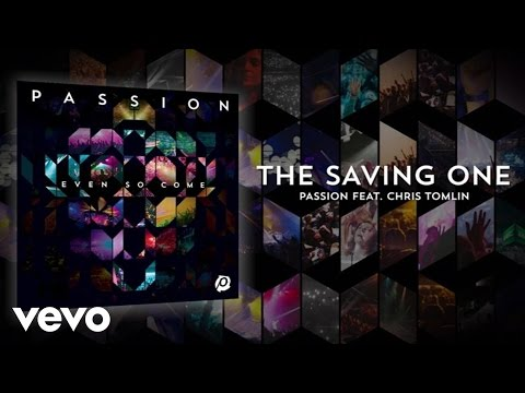 Chris Tomlin - The Saving One