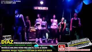 DJ DIAZ MARDUA HOLONG MIX (Cover) XXX KN7000 ORIGINAL DJ MDR BULAN 3 BY INDRI & ECHA DIAZ PRORESSIVE