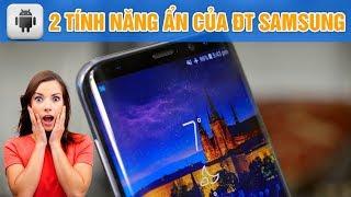 Nhiều người dùng Samsung chưa biết 2 tính năng cực kì hữu ích này | Android | Siêu Thủ Thuật
