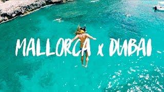 Mallorca x Dubai