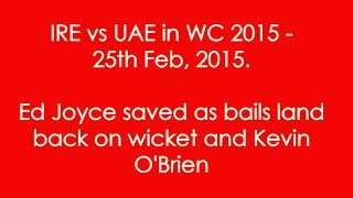 World cup 2015 - IRE vs UAE player Ed Joyce bold out - Slideshow