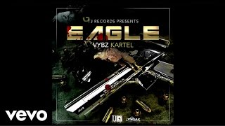 Vybz Kartel - Eagle (Official Audio)