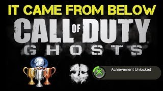 "CoD Ghosts ""It Came From Below"" Achievement / Trophy Guide 