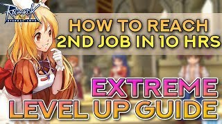 2ND JOB IN 10 HOURS!! 10 STEPS FOR EXTREME LEVEL UP | Ragnarok Mobile Eternal Love