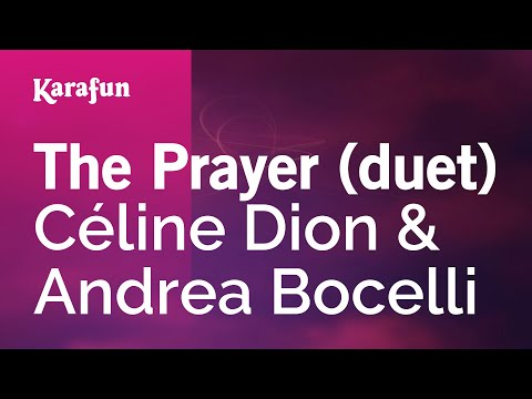 Karaoke The Prayer (duet) - Céline Dion * video