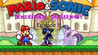 Mario & Sonic Dimensional Disharmony Episode 1 [CANCELLED]