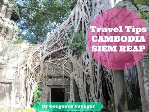 VLOG 4 | Travel Tips to Visit Siem Reap - Angkor Wat (Cambodia)|  HD 2014