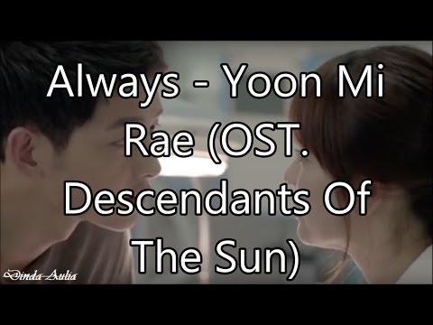 Always - Yoon Mi Rae (OST. Descendants Of The Sun) Lyric Video