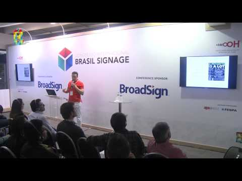 Brasil Signage Expo - Digital Signage in an Ad-Serving World