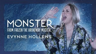 "Monster from ""Frozen: The Broadway Musical"" - Evynne Hollens"
