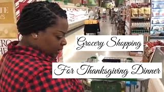 GROCERY SHOPPING FOR THANKSGIVING DINNER I FAMILY VLOGS