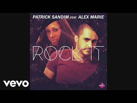 Patrick Sandim - Rock It ft. Alex Marie