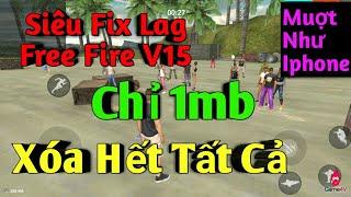 👉HOT👈Siêu Fix Lag Free Fire V15,  chỉ 1mb! Xóa tất cả sảnh chờ!!!!!