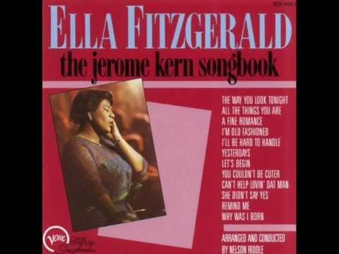 Ella Fitzgerald - The Way You Look Tonight