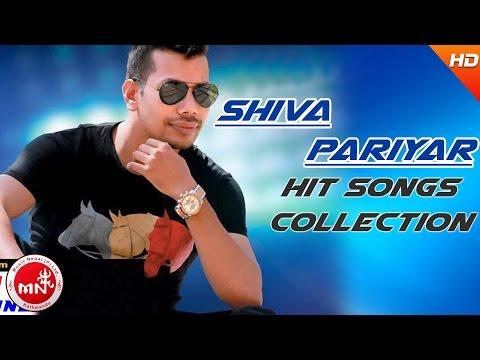 Shiva Pariyar   Nepali Superhit Songs Collection   Audio Jukebox