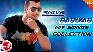 Shiva Pariyar | Nepali Superhit Songs Collection | Audio Jukebox