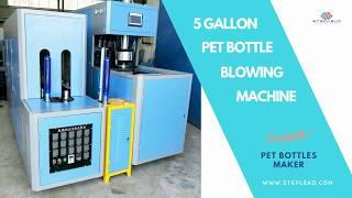 5 GALLON PET BOTTLE BLOWING MACHINE - 2019 (Cost Effective)