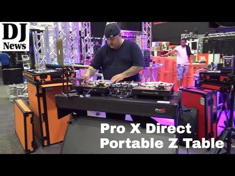 #ProXDirect  Z Table Portable Foldable DJ Table for Setup | Disc Jockey News