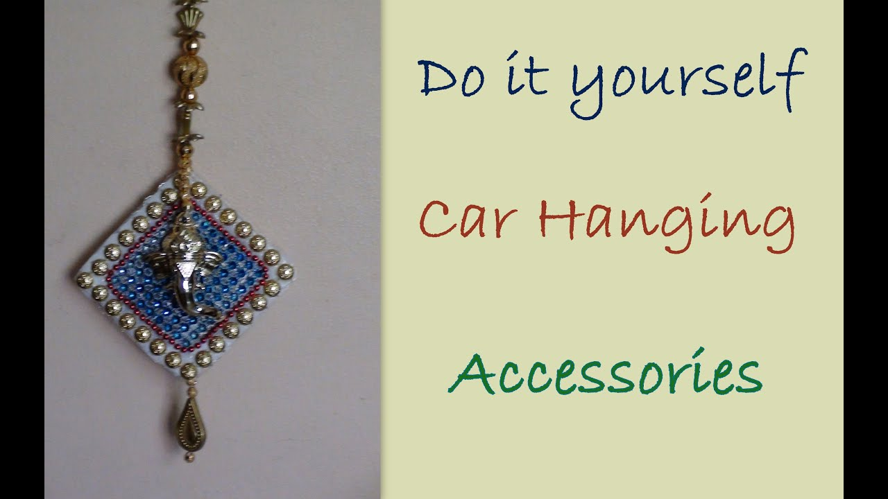do it yourself car hanging accessories youtube. Black Bedroom Furniture Sets. Home Design Ideas