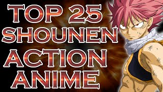My Top 25 Shounen & Action Anime Suggestions Part 1