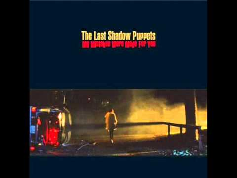 The Last Shadow Puppets - Paris Summer