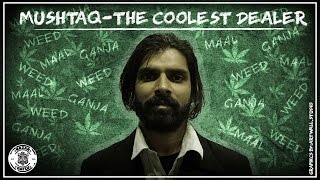 Mushtaq - The Coolest Dealer | Nazar Battu