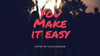 Download Lagu You Make It Easy by Jason Aldean | Cover By Cole Walker Gratis STAFABAND