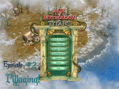 Age of Mythology - Episode 2: Pillage!