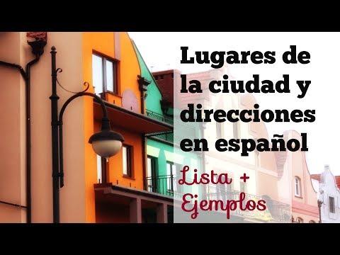 Los lugares de la ciudad y cómo dar direcciones en español