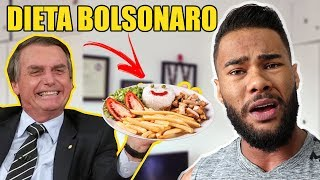 A DIETA DO BOLSONARO!!