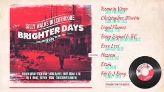 Download Lagu Brighter Days Riddim Megamix - prod. by Silly Walks Discotheque Gratis STAFABAND