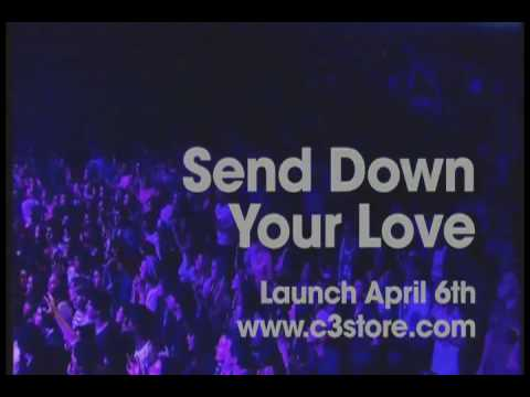 C3 - Send Down Your Love