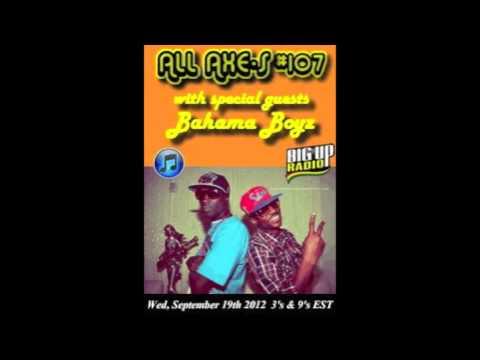 BIG UP RADIO ''ALL ACCESS''  (BAHAMA BOYZ)PART 3