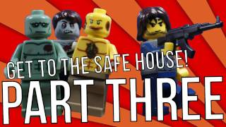 Get To The Safe House! - Part Three Finale