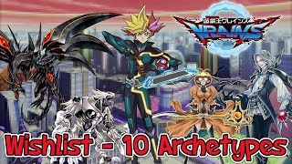 Top 10 Archetypes I Want To See in VRAINS!