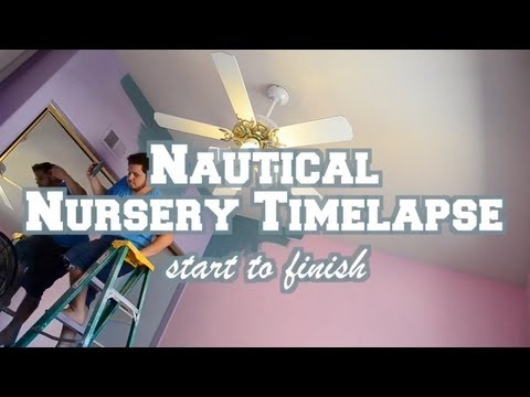 Nautical Nursery Time-lapse - Start to Finish
