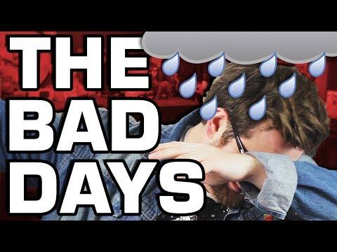 The Bad Days