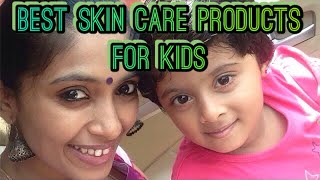 BEST SKIN CARE PRODUCTS FOR KIDS IN INDIA