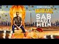 Muhfaad - Sab Mazze Mein Mp3