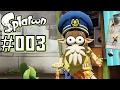 SPLATOON 003 Käpt N Kuttelfisch Und Die Nächste Zone Let S Play Splatoon Deutsch mp3