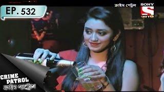 Crime Patrol - ক্রাইম প্যাট্রোল (Bengali) - Ep 532 - Surprise Attack (Part-2)
