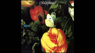 Download Lagu Morphine - Good (Full Album) Gratis STAFABAND