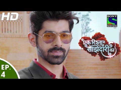 Ek Rishta Saajhedari Ka - एक रिश्ता साझेदारी का - Episode 4 - 11th August, 2016 thumbnail