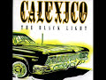 Calexico - Missing