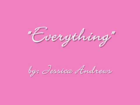 Everything (with lyrics) - by Jessica Andrews