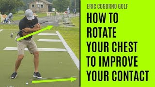 GOLF: How To Rotate Your Chest To Improve Your Contact