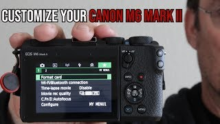 Customize Your M6 Mark II
