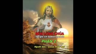 BÊN LÒNG CHÚA - PHẦN  2/6   TRACK  5 - 8