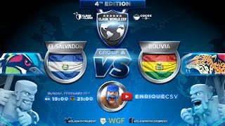 EL SALVADOR vs BOLIVIA - CWC4 - GRUPO A - CLASH OF CLANS